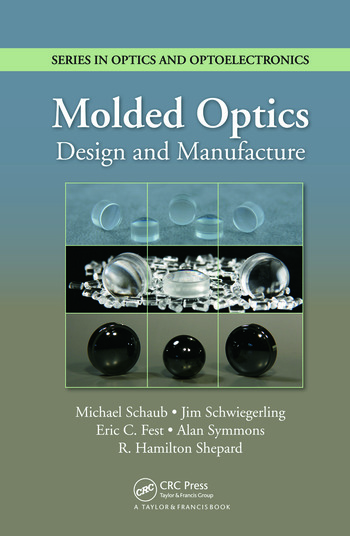 Molded Optics Design and Manufacture book cover