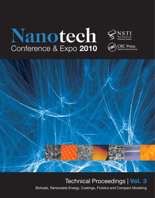 Nanotechnology 2010 Biofuels, Renewable Energy, Coatings and Compact Modeling; Technical Proceedings of the 2010 NSTI Nanotechnology Conference and Expo (Volume 3) book cover
