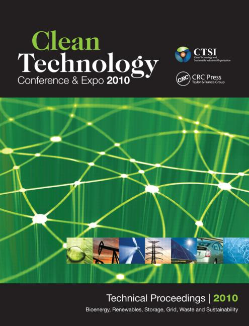Clean Technology 2010 Bioenergy, Renewables, Storage, Grid, Waste, and Sustainability; Technical Proceedings of the 2010 Clean Technology Conference and Expo book cover