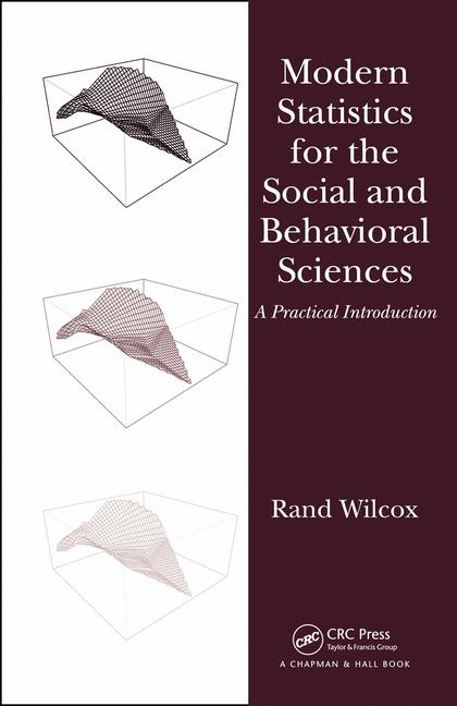 Modern Statistics for the Social and Behavioral Sciences A Practical Introduction book cover