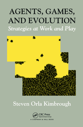 Agents, Games, and Evolution Strategies at Work and Play book cover