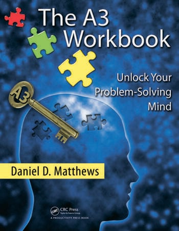 The A3 Workbook Unlock Your Problem-Solving Mind book cover