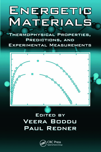 Energetic Materials Thermophysical Properties, Predictions, and Experimental Measurements book cover