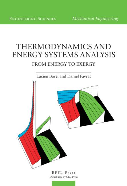 Thermodynamics and Energy Systems Analysis From Energy to Exergy book cover