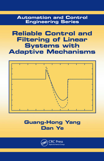 Reliable Control and Filtering of Linear Systems with Adaptive Mechanisms book cover