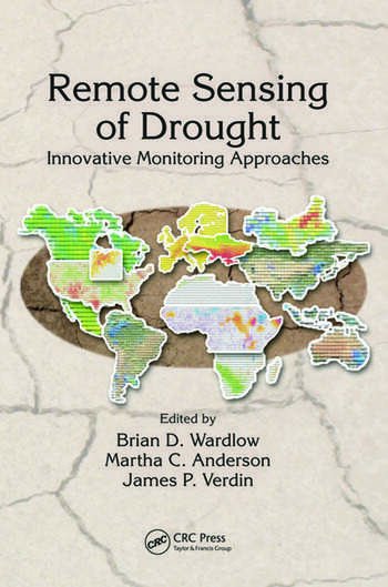 Remote Sensing of Drought Innovative Monitoring Approaches book cover