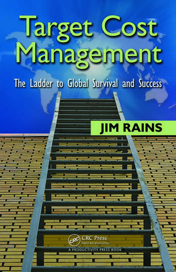 Target Cost Management The Ladder to Global Survival and Success book cover