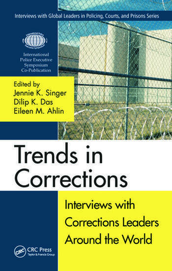 Trends in Corrections Interviews with Corrections Leaders Around the World, Volume One book cover