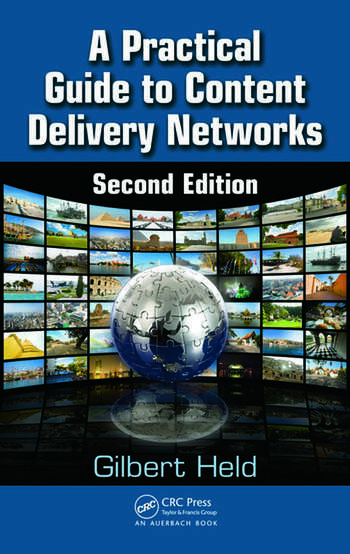 A Practical Guide to Content Delivery Networks, Second Edition book cover