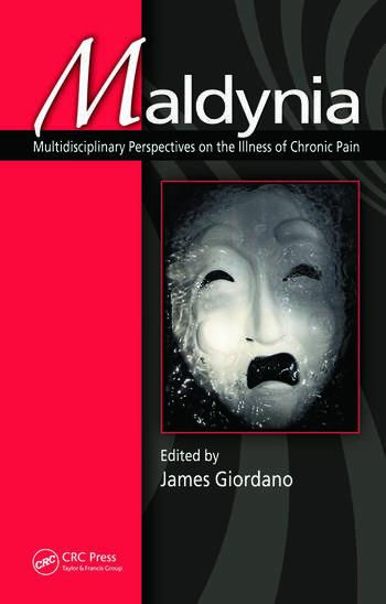 Maldynia Multidisciplinary Perspectives on the Illness of Chronic Pain book cover