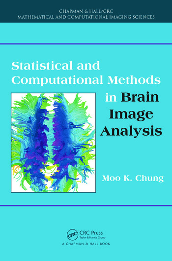 Statistical and Computational Methods in Brain Image Analysis book cover
