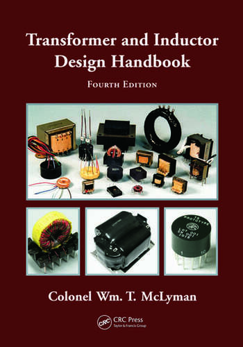 Transformer and Inductor Design Handbook, Fourth Edition book cover