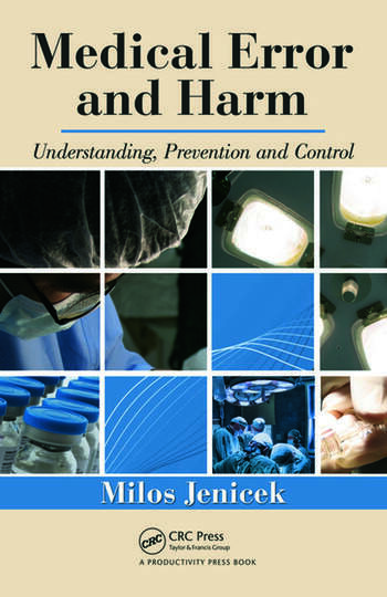 Medical Error and Harm Understanding, Prevention, and Control book cover