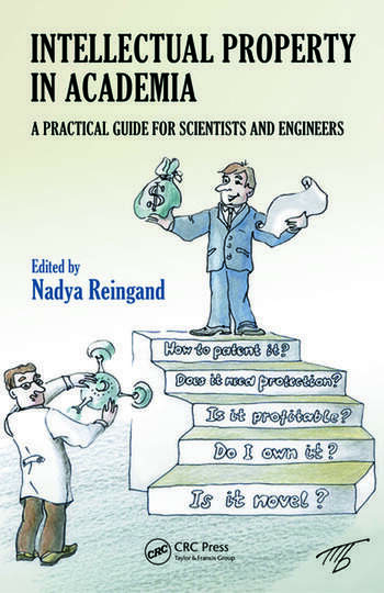 Intellectual Property in Academia A Practical Guide for Scientists and Engineers book cover