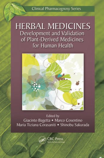 Herbal Medicines Development and Validation of Plant-derived Medicines for Human Health book cover