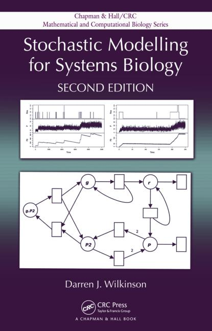 Stochastic Modelling for Systems Biology, Second Edition book cover