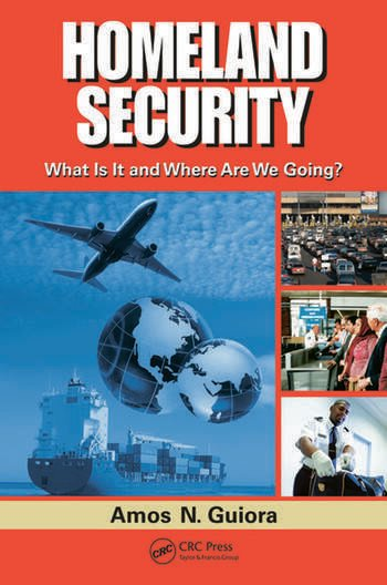 Homeland Security What Is It and Where Are We Going? book cover