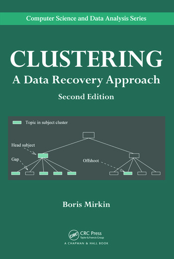 Clustering A Data Recovery Approach, Second Edition book cover
