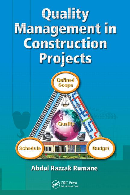 Quality Management in Construction Projects - CRC Press Book