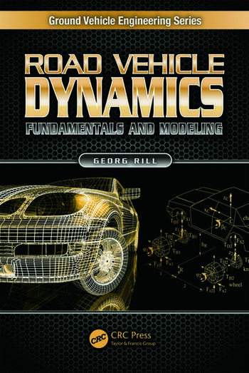 Road Vehicle Dynamics Fundamentals and Modeling book cover