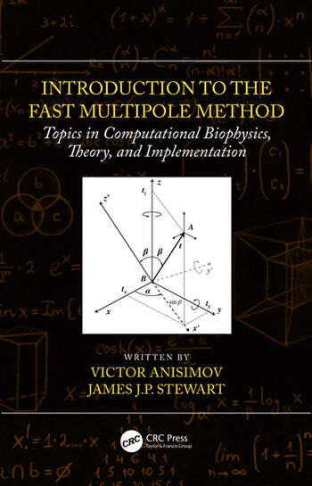 Introduction to the Fast Multipole Method Topics in Computational Biophysics, Theory, and Implementation book cover