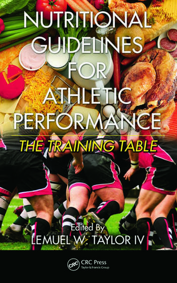 Nutritional Guidelines for Athletic Performance The Training Table book cover