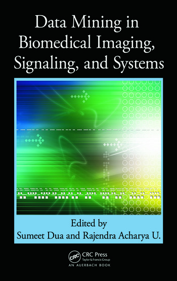 Data Mining in Biomedical Imaging, Signaling, and Systems book cover