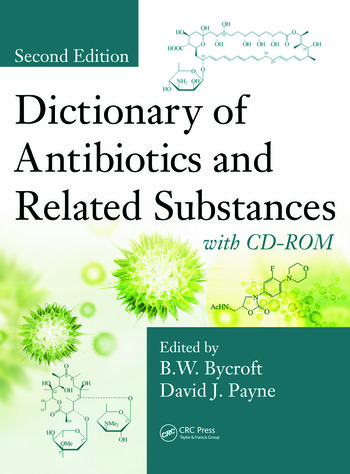 Dictionary of Antibiotics and Related Substances with CD-ROM, Second Edition book cover