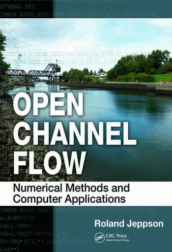 Open Channel Flow Numerical Methods and Computer Applications book cover