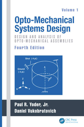 Opto-Mechanical Systems Design, Two Volume Set book cover