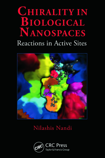 Chirality in Biological Nanospaces Reactions in Active Sites book cover
