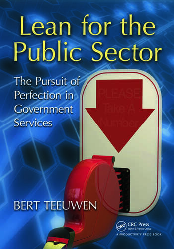 Lean for the Public Sector The Pursuit of Perfection in Government Services book cover