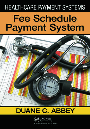 Healthcare Payment Systems Fee Schedule Payment Systems book cover