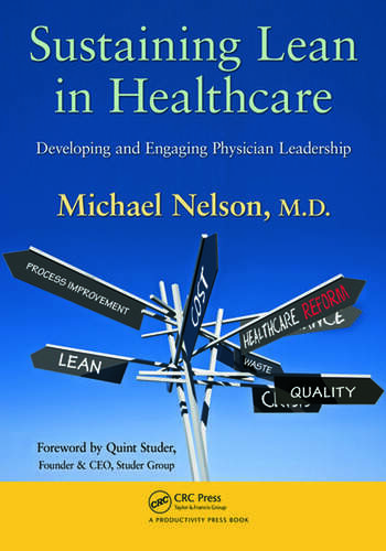 Sustaining Lean in Healthcare Developing and Engaging Physician Leadership book cover