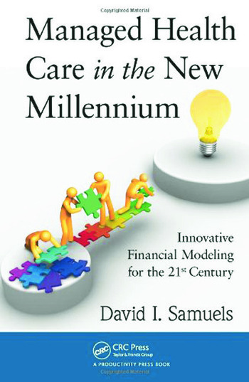 Managed Health Care in the New Millennium Innovative Financial Modeling for the 21st Century book cover