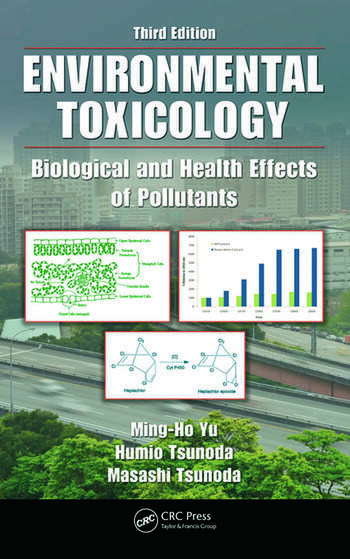 Environmental Toxicology Biological and Health Effects of Pollutants, Third Edition book cover