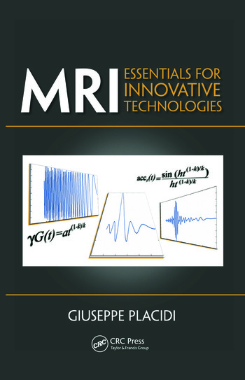 MRI Essentials for Innovative Technologies book cover