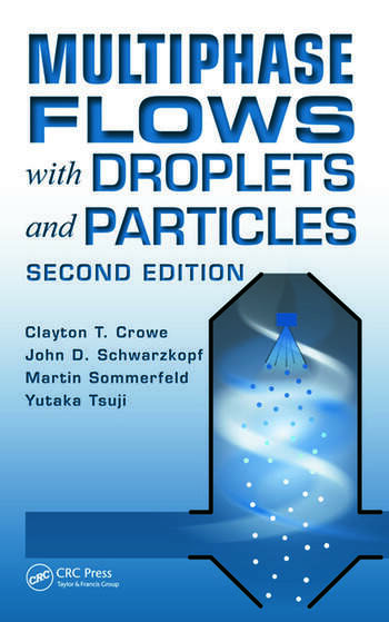 Multiphase Flows with Droplets and Particles, Second Edition book cover