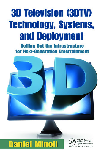 3D Television (3DTV) Technology, Systems, and Deployment Rolling Out the Infrastructure for Next-Generation Entertainment book cover