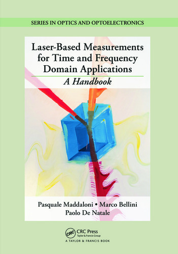 Laser-Based Measurements for Time and Frequency Domain Applications A Handbook book cover