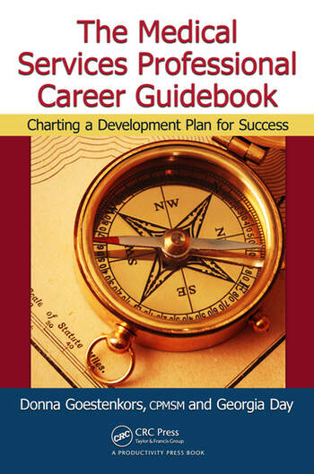 The Medical Services Professional Career Guidebook Charting a Development Plan for Success book cover