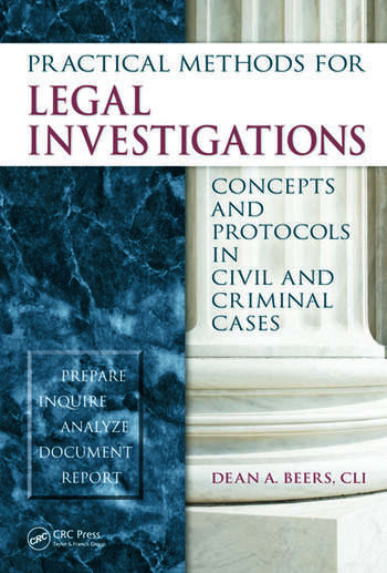 Practical Methods for Legal Investigations Concepts and Protocols in Civil and Criminal Cases book cover