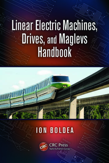 Linear Electric Machines, Drives, and MAGLEVs Handbook book cover