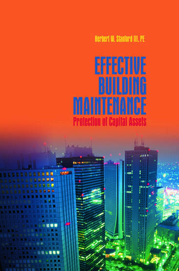 Effective Building Maintenance Protection of Capital Assets book cover