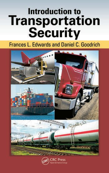 b14a4126 Introduction to Transportation Security - CRC Press Book