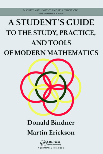 A Student's Guide to the Study, Practice, and Tools of Modern Mathematics book cover