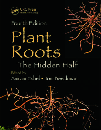 Plant Roots The Hidden Half, Fourth Edition book cover