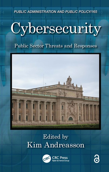 Cybersecurity Public Sector Threats and Responses book cover
