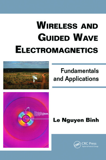 Wireless and Guided Wave Electromagnetics Fundamentals and Applications book cover