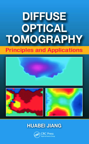 Diffuse Optical Tomography Principles and Applications book cover